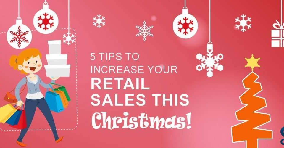 5-tips-to-increase-your-retail-sales-this-Christmas